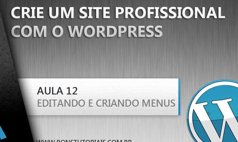 Como criar um menu personalizado no Wordpress, dicas de wordpress grátis