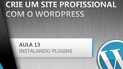 Aprenda a criar um site facilmente com o Wordpress